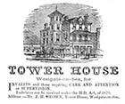 Advertisment: Tower House, Westgate on sea 1881 | Margate History